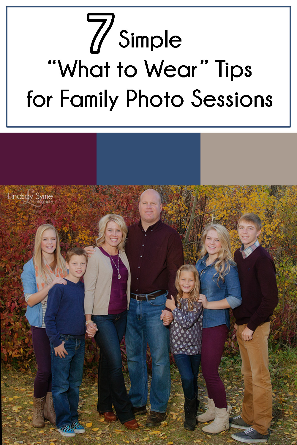7 Simple What To Wear Tips For Family Photo Sessions